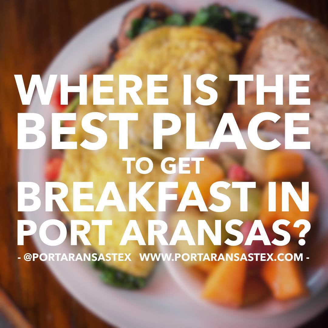 5 Most Popular Breakfast Spots in Port Aransas