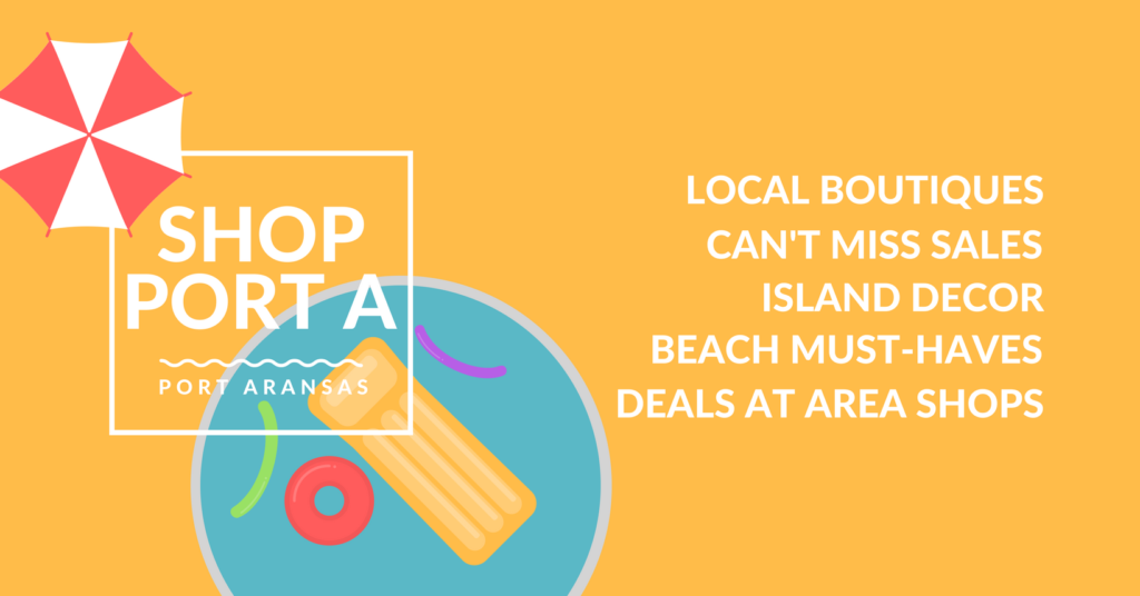 Shop Port A Port Aransas Tx Beaches Bay