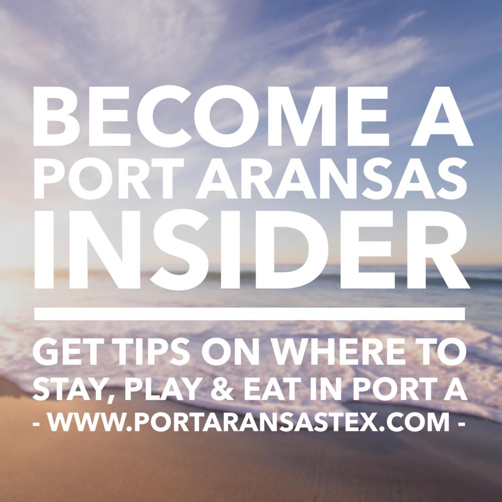 Port Aransas Insider | www.portaransastex.com