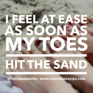 I feel at ease as soon as my toes hit the sand in Port Aransas. | www.portaransastex.com