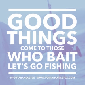 Good things come to those who bait. Let's go fishing in Port Aransas. | www.portaransastex.com