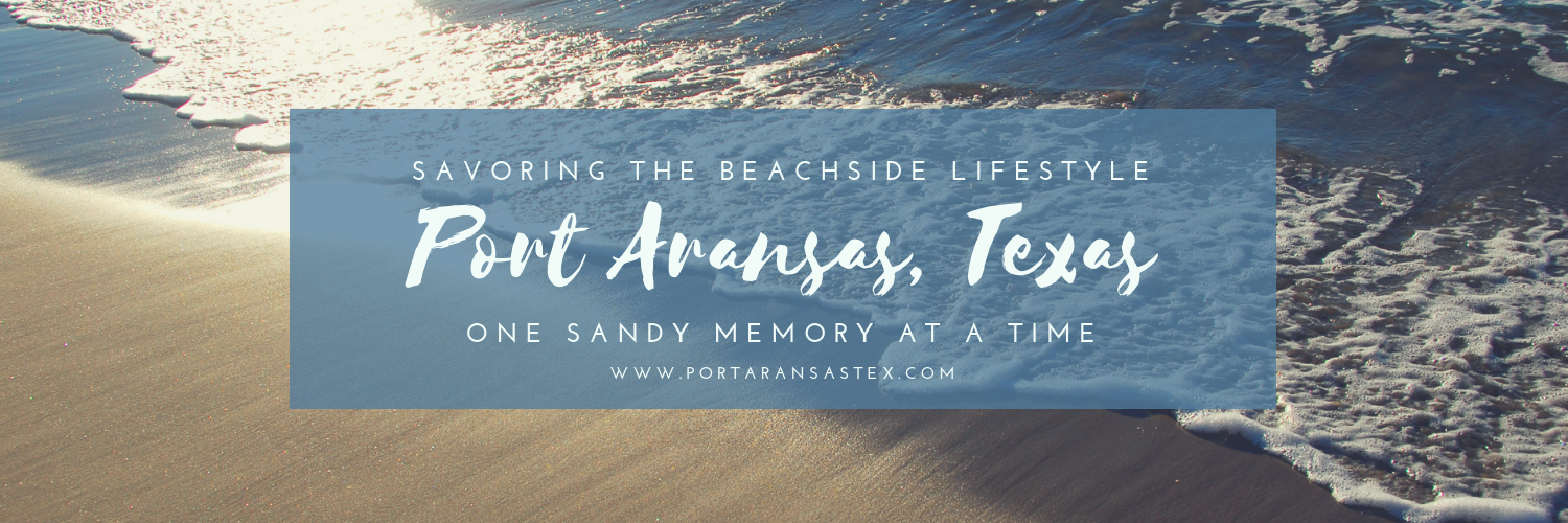 Port Aransas TX: Beaches & Bay