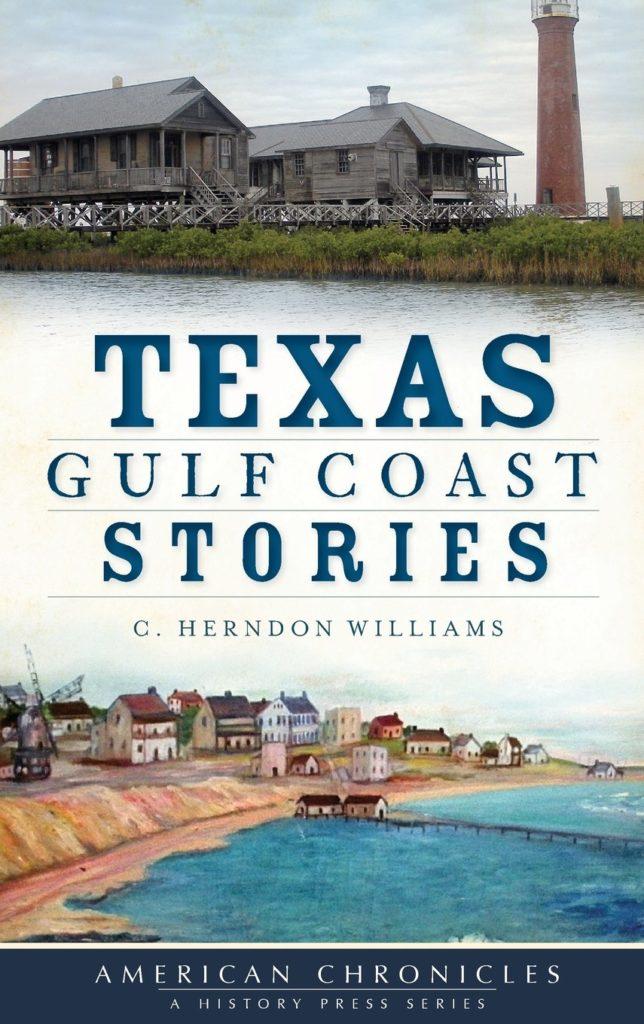 Texas Gulf Coast Stories book | www.portaransastex.com