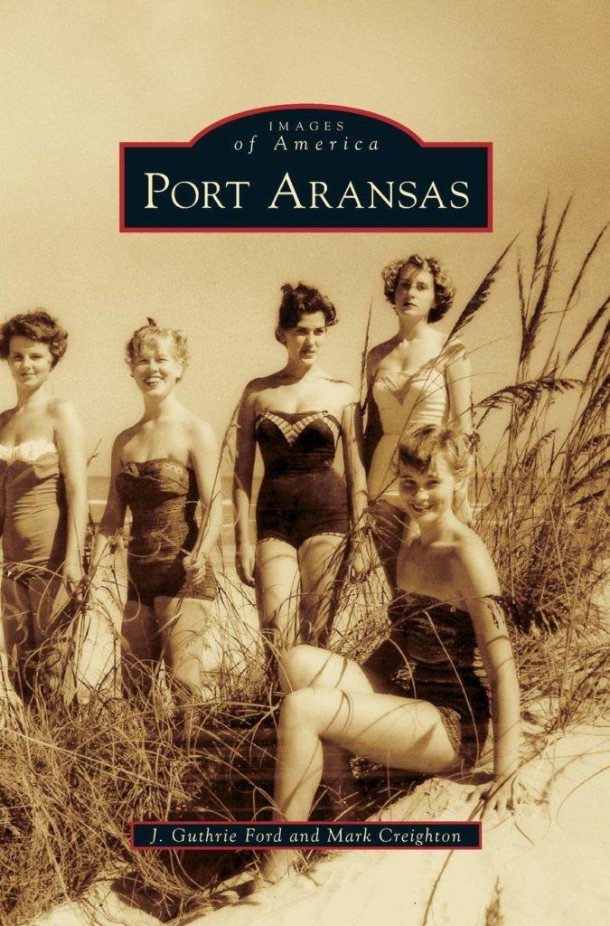 Images of America: Port Aransas book | www.portaransastex.com
