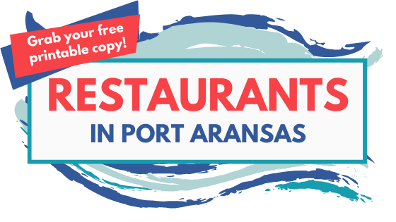 Restaurants in Port Aransas TX | www.portaransastex.com