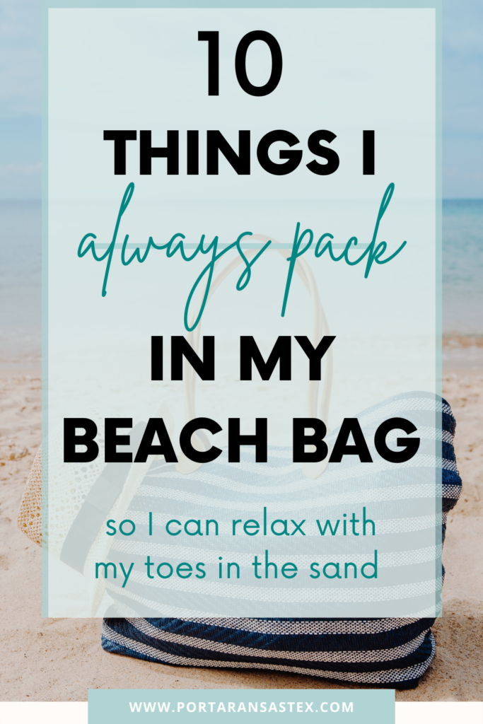 What I Always Pack in my Beach Bag | Port Aransas Explorer