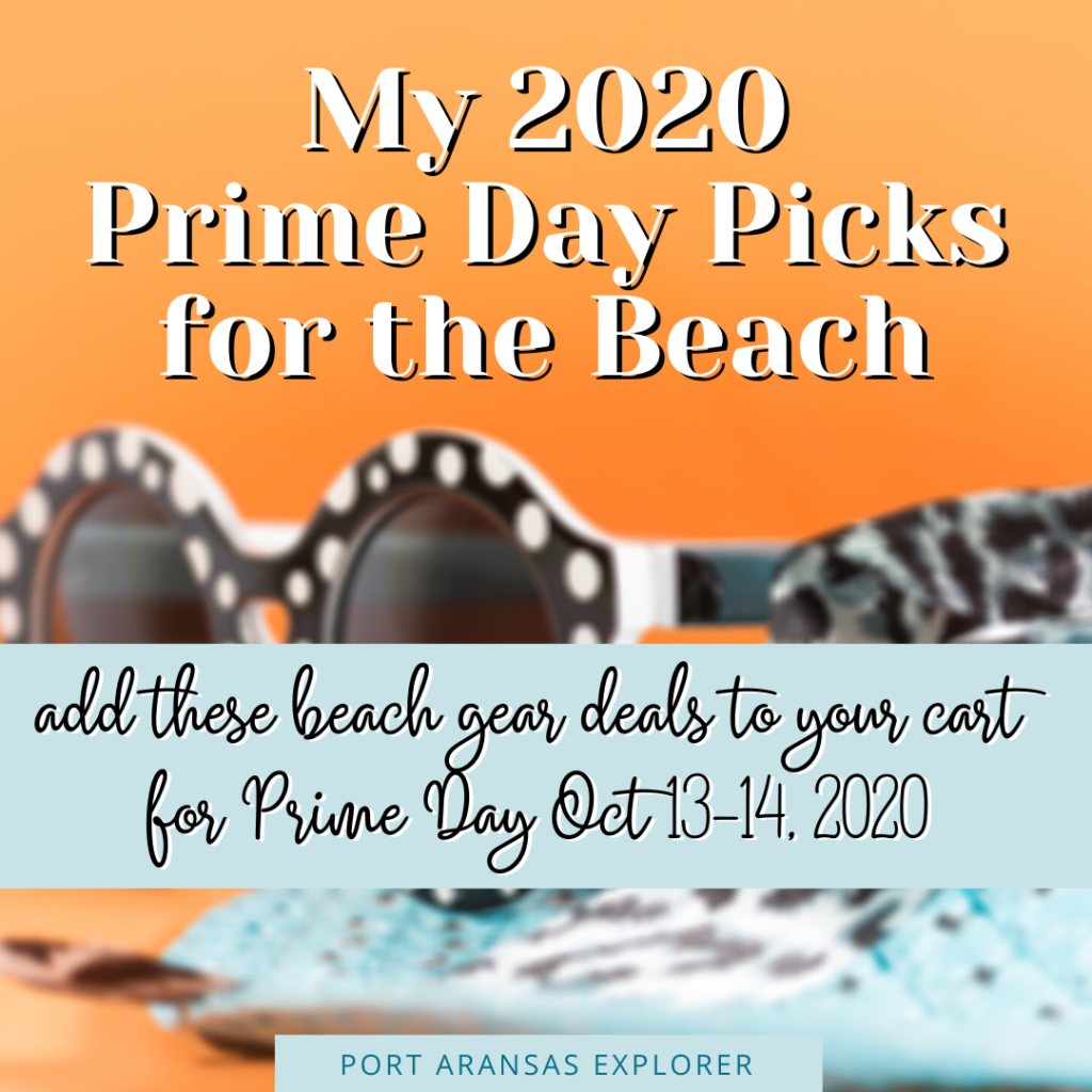 My Prime Day 2020 Picks for the Beach | www.portaransastex.com