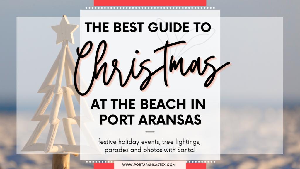 Guide to Christmas at the Beach in Port Aransas | Port Aransas Explorer